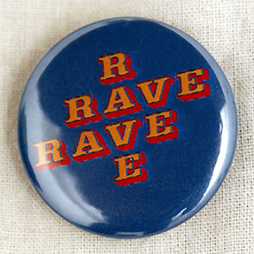 Rave Button