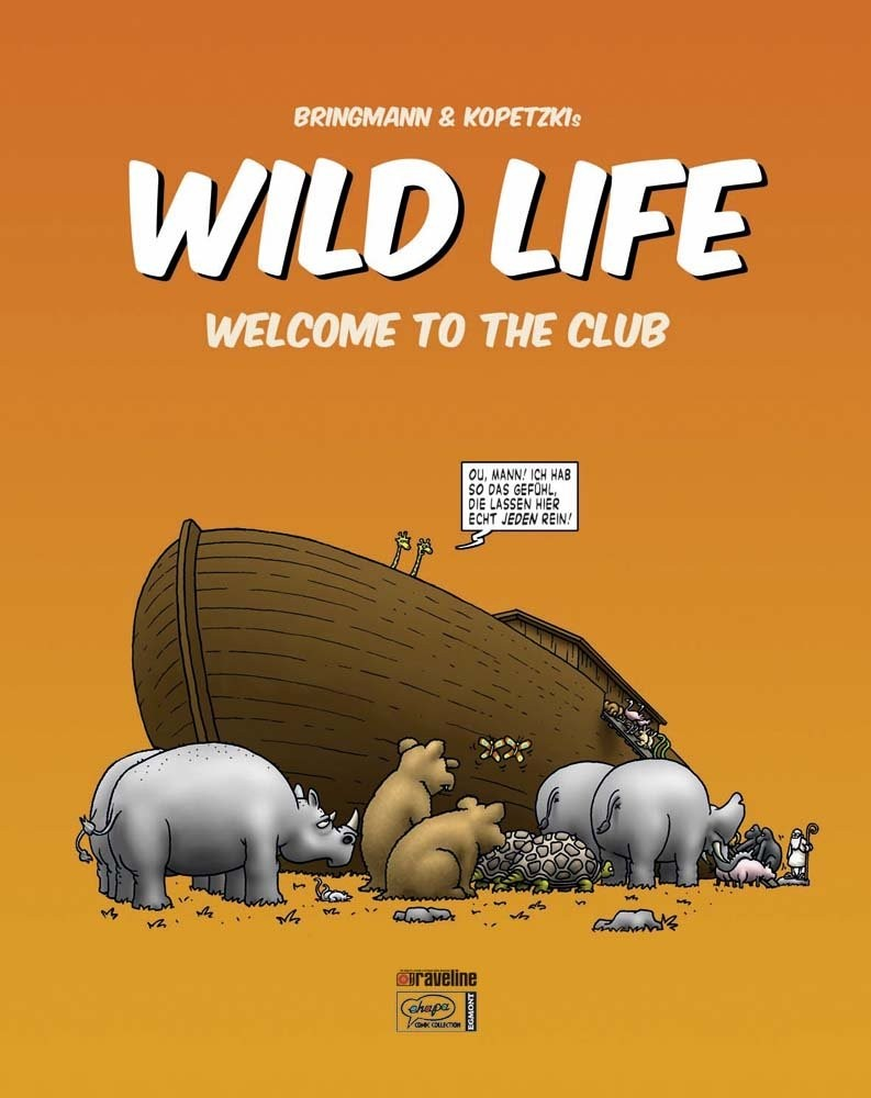 Wild Life 1 Welcome to the Club Buch