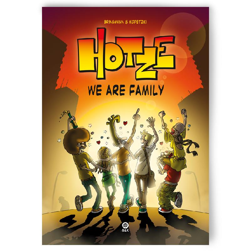 HOTZE 3 - WE ARE FAMILY Buch