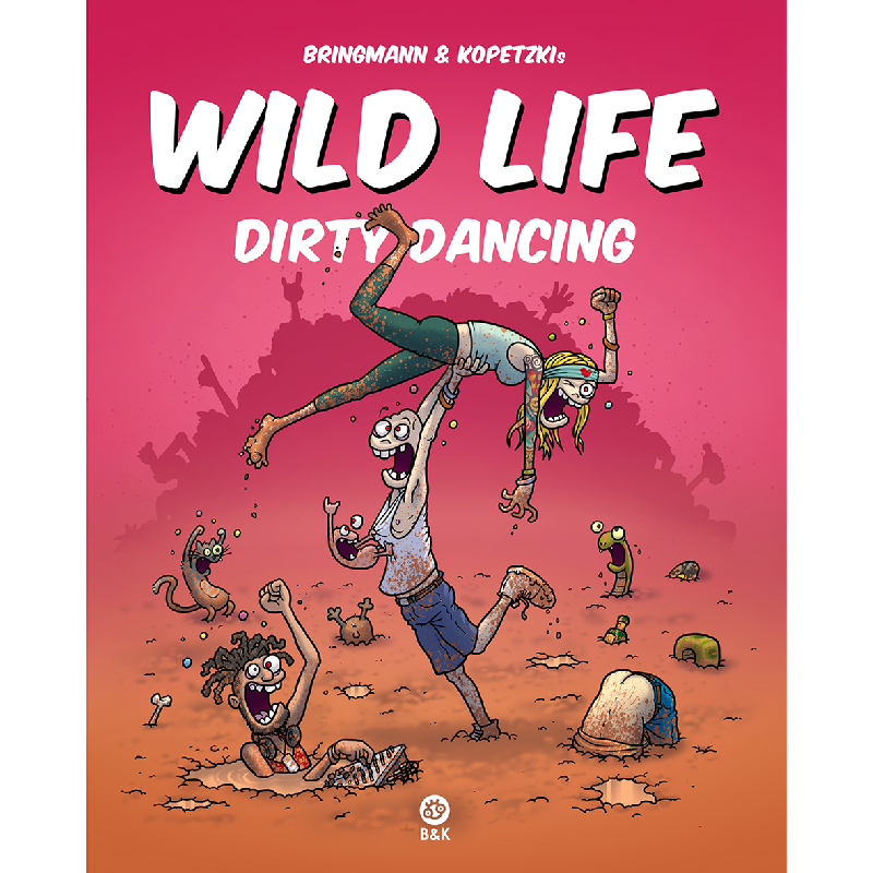 Wild Life - Dirty Dancing Buch