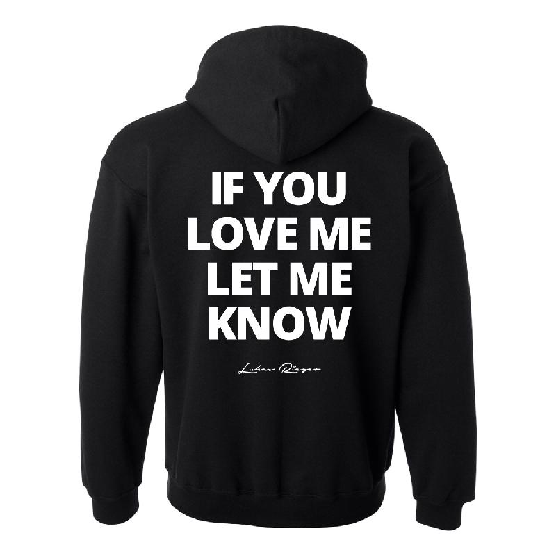If You Love Me Hoodie black