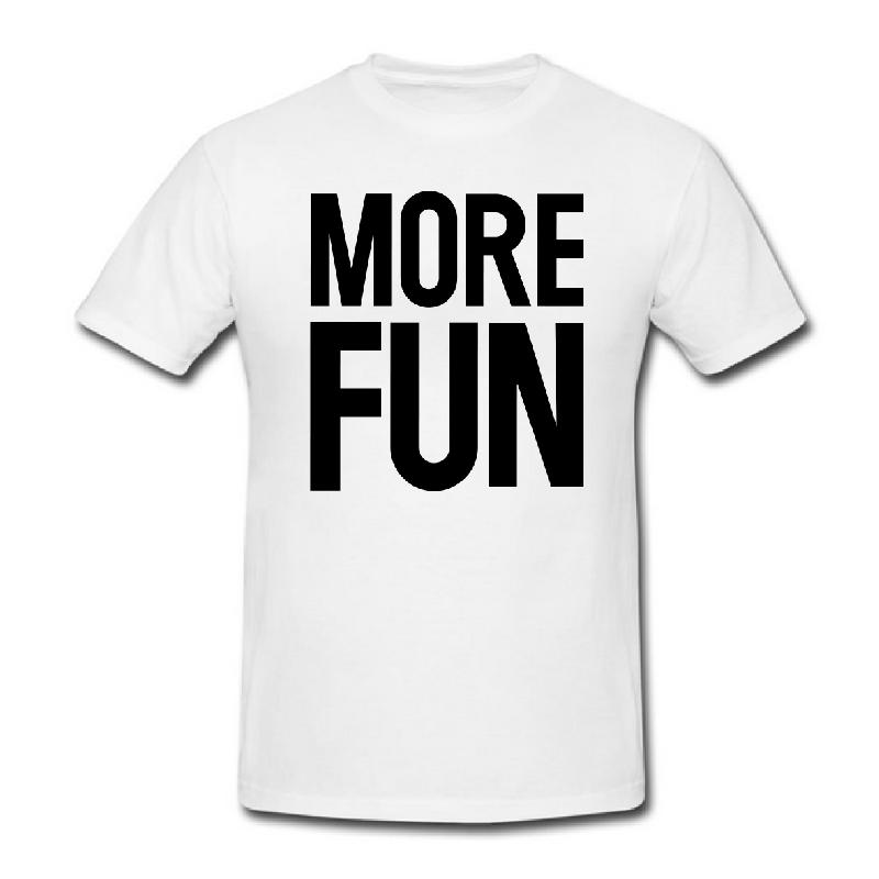 More Fun T-Shirt White